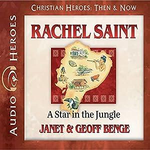Rachel Saint: A Star in the Jungle Audiobook
