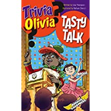 Tasty Talk (Trivia Olivia Book 6)