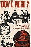 img - for Dov'e Nebe? (Un SS contro Hitler). book / textbook / text book
