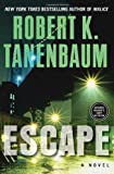 Escape by Robert K. Tanenbaum front cover