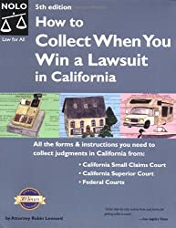 How to Collect When You Win a Lawsuit in California(5th Edition)