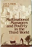 Multinational Managers and Poverty in the Third World, , 0268013535