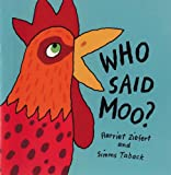 Who Said Moo?, Harriet Ziefert, 0694008540