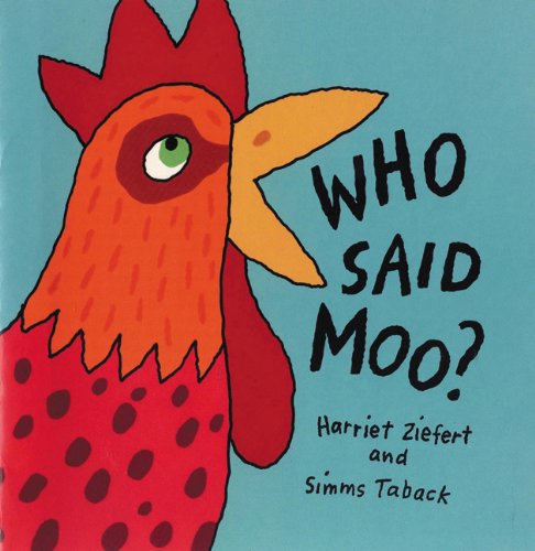 (Who Said Moo?: Life the Flap Book)