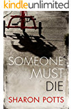 Someone Must Die