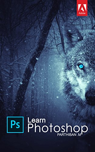 Adobe Photoshop 2018 | Basic and Advanced Classes | Classroom in a Book (Tamil Edition)
