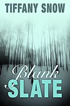 Blank Slate by [Snow, Tiffany]