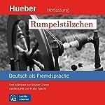 Rumpelstilzchen: Drei Märchen der Brüder Grimm nacherzählt von Franz Specht (Deutsch als Fremdsprache) | Franz Specht