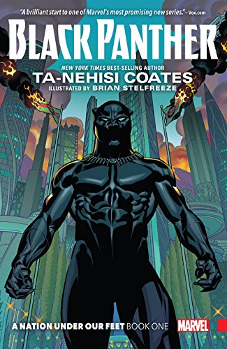 Black Panther: A Nation Under Our Feet Vol. 1 (Black Panther (2016-2018)) -