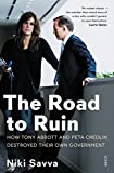 img - for The Road to Ruin: How Tony Abbott and Peta Credlin Destroyed Their Own Government book / textbook / text book