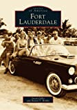 Fort Lauderdale (FL) (Images of America)