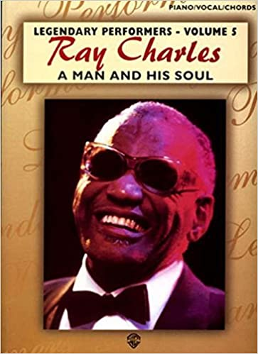 A Ray Charles A Man And His Soul Pianovocalchords Legendary