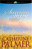 Front cover for the book Sunrise Song by Catherine Palmer