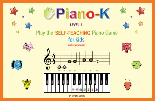 Piano-K. Play the Self-Teaching Piano Game for Kids. Level 1 (Games To Play With Your Sister At Home)