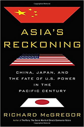 Asias reckoning china japan and the fate of us power in the asias reckoning china japan and the fate of us power in the pacific century richard mcgregor 9780399562679 amazon books fandeluxe Image collections