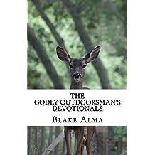 The Godly Outdoorsman's Devotionals