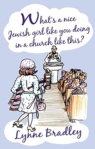 What's a Nice Jewish Girl Like You Doing in a Church Like This?
