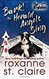 Bark! The Herald Angels Sing: The Dogfather Book 8