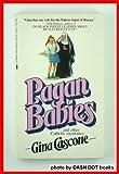 Pagan Babies, Gina Cascone, 0312902905