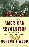 Download The Radicalism of the American Revolution in PDF ePUB Free Online