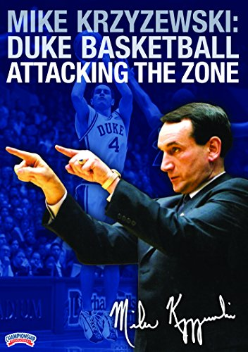 Mike Krzyzewski: Duke Basketball - Attacking the Zone
