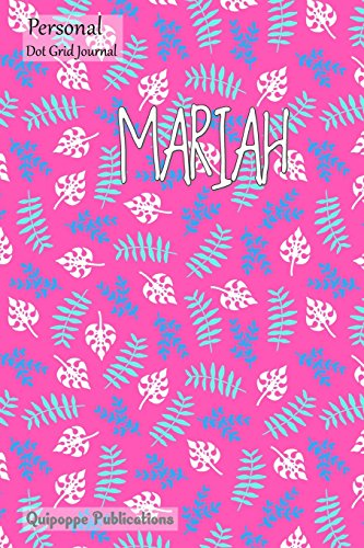 Personal Dot Grid Journal: Dot Grid Journal Notebook Diary, Personal Leaves Pattern on Pink - Personal Journal for Mariah Cover, 6x9