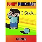 Memes: Funny Minecraft memes (LOLs Heaven Book 17)