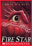 Fire Star (The Last Dragon Chronicles Book 3)