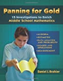 By Daniel J. Brahier - Panning for Gold: 15 Investigations to Enrich Middle School Mathematics: 1st (first) Edition