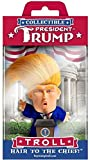 President Trump Troll. This wild haired little fella captures the features and ESPECIALLY THE HAIR of America's 45th president and embodies every quality with confidence and flair. He is enigmatic and emblematic and will be a treasured memento of one...