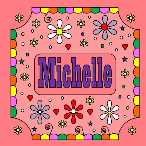 Michelle: 50 personalized coloring pages