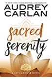 Sacred Serenity (Lotus House Book 2)