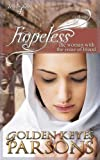Hopeless, Golden Keyes Parsons, 1939023203