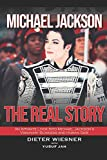 Michael Jackson: The Real Story: An Intimate Look