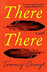 There There: A novel from Knopf