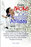 From Broke to Wealthy Affiliate, Brian Holder, 1460955692