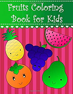 Fruits Coloring Book For Kids Big Easy And Toddlers Large