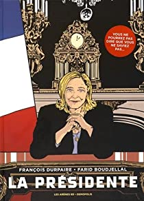 La Présidente par François Durpaire