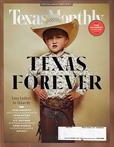 (Texas Monthly Magazine February 2019, SPECIAL COLLECTORS ISSUE, Mimi Swartz, Skip Hollandsworth, John Spong, Al Reinert, S. C. Gwynne)