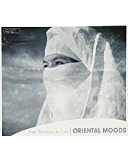 Oriental Moods - From Marrakech To Cairo