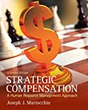 Strategic Compensation 7th Edition