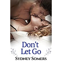 Don't Let Go (Spellbound Series Book 2)