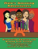 Malo's Amazing Adventures!  Discovering Kwanzaa and Beyond with Friends