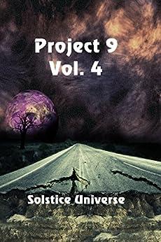 Project 9 Vol. 4 by [Steele, Eric Ian, Montano, Josie, Sprayberry, K. C., Sharma, Palvi, McLachlan, Rob, Reimer, Tanya]