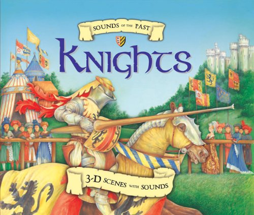 Download Sounds of the Past: Knights: 3-D Scenes with Sounds PDF
