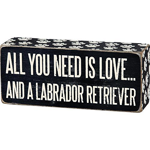 Labrador Dog Gift Box (ALL YOU NEED IS LOVE ... AND A LABRADOR RETRIEVER Box Sign)