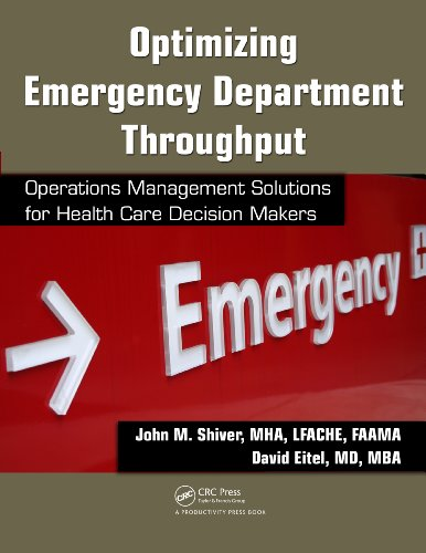 Optimizing Emergency Department Throughput: Operations Management Solutions for Health Care Decision Makers Pdf