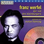 Der Tod des Kleinbürgers | Franz Werfel