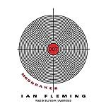 Moonraker: James Bond, Book 3   Ian Fleming