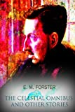 The Celestial Omnibus and Other Stories, E. M. Forster, 1479166979
